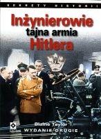 Inżynierowie Tajna armia Hitlera (B.Taylor)