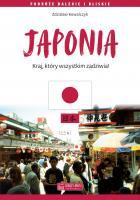 Japonia Kraj, który wszystkim zadziwia ! (Z.Kowalczyk)