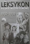 Leksykon polskiej muzyki filmowej 1930-1939 DVD (A.Wyżyński)