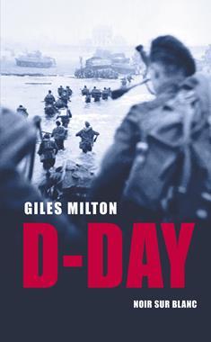 D-Day Żołnierska opowieść (G.Milton)