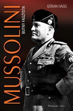 Mussolini Butny faszysta (G.Hagg)