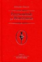 Przewodnik po Warszawie reprint z 1937 r. (M.Orłowicz)