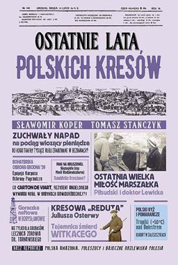 Ostatnie lata polskich Kresów (S.Koper T.Stańczyk)