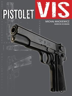 Pistolet VIS (M.Mackiewicz M.Ochman)