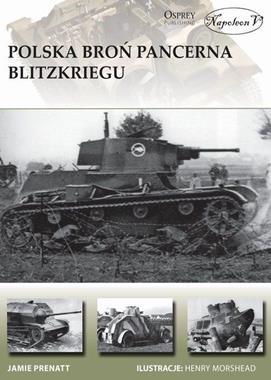 Polska broń pancerna Blitzkriegu (J.Prenatt)