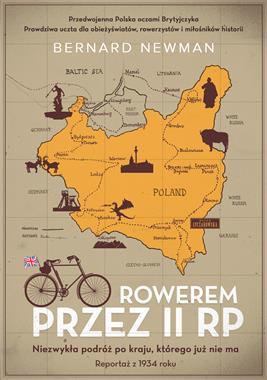 Rowerem przez II RP reportaż z 1934 r. (B.Newman)