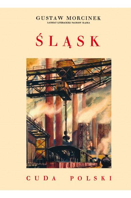 Śląsk Cuda Polski reprint (G.Morcinek)