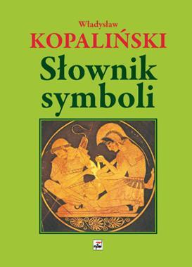 Słownik symboli (Wł.Kopaliński)