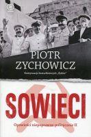 Sowieci Opowieści niepoprawne politycznie II (P.Zychowicz)