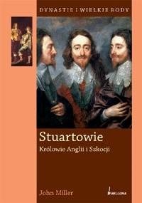 Stuartowie Królowie Anglii i Szkocji (J.Miller)