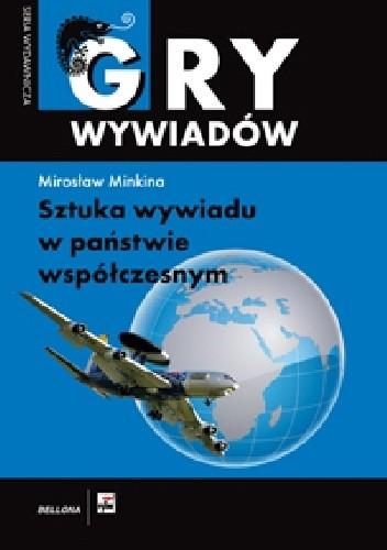 Sztuka wywiadu w państwie współczesnym (M.Minkina)