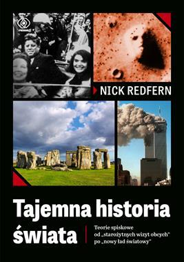 Tajemna historia świata Teorie spiskowe (N.Redfern)