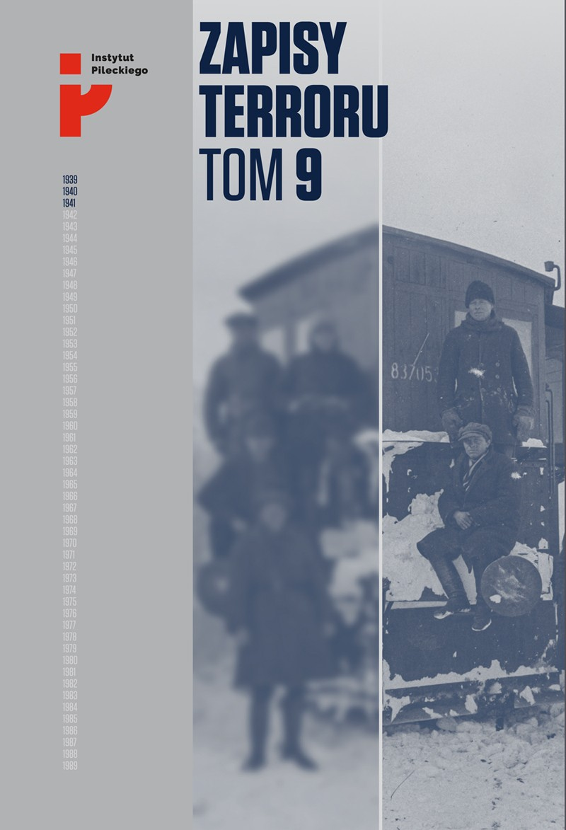 Zapisy Terroru T.9 Represje sowieckie na Kresach 1939-1941 (opr.zbiorowe)