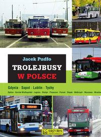 Trolejbusy w Polsce (J.Pudło)