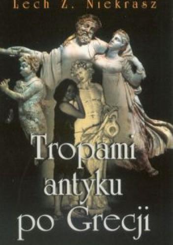 Tropami antyku po Grecji (L.Z.Niekrasz)