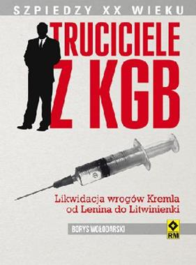 Truciciele z KGB (B.Wołodarski)