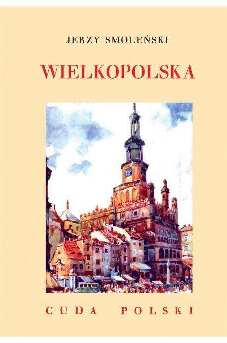 Wielkopolska Cuda Polski reprint (J.Smoleński)