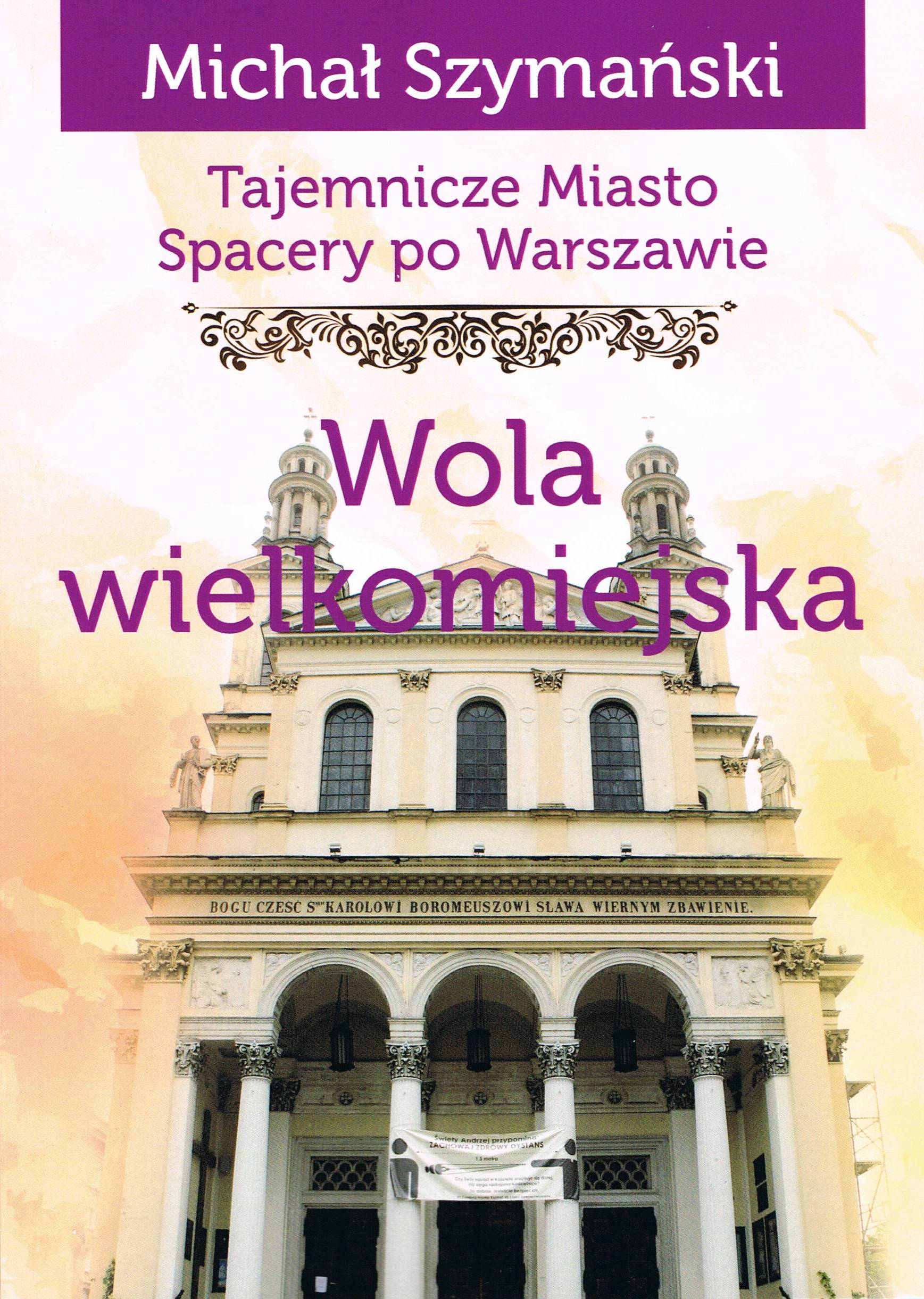 Wola wielkomiejska Tajemnicze miasto T.13 (M.Szymański)