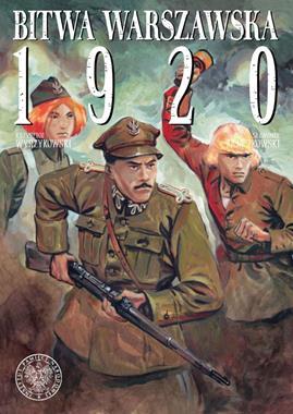 Bitwa Warszawska 1920 komiks (K.Wyrzykowski S.Zajączkowski)