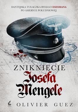 Zniknięcie Josefa Mengele (O.Guez)